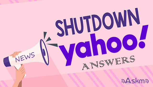 May 4th, Yahoo Answers Will Shut Down forever: eAskme