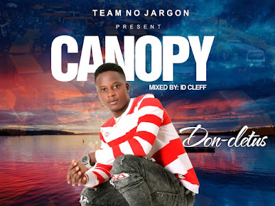 MUSIC: Don Cletus - Canopy