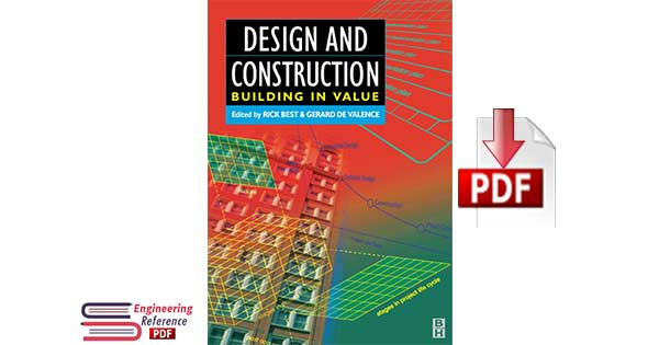 Design and Construction Building in Value by Rick Best and Gerard de Valence