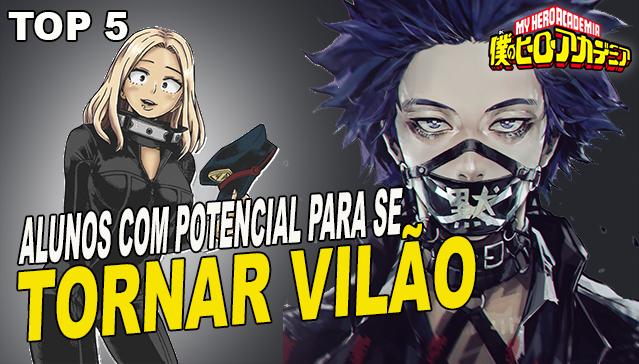 ALUNOS COM POTENCIAL PARA SE TORNAR VILÃO! Boku no Hero Academia