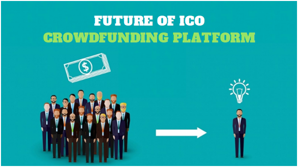 Future Of ICO Crowdfunding Platform