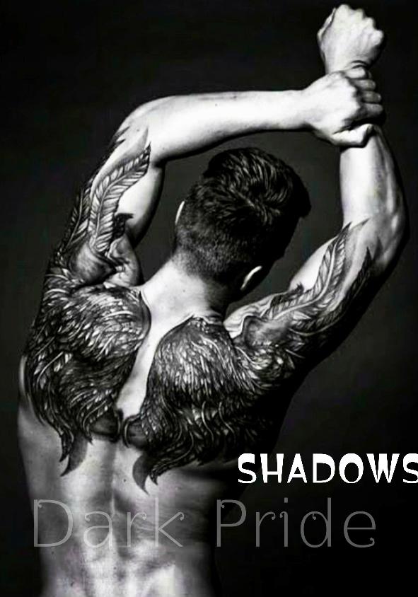 Shadows: Dark pride