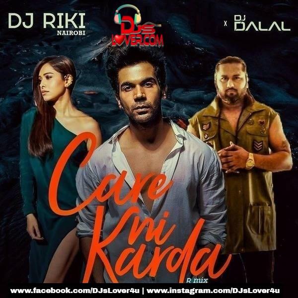 Care Ni Karda Remix DJ Dalal London x DJ Riki Nairobi