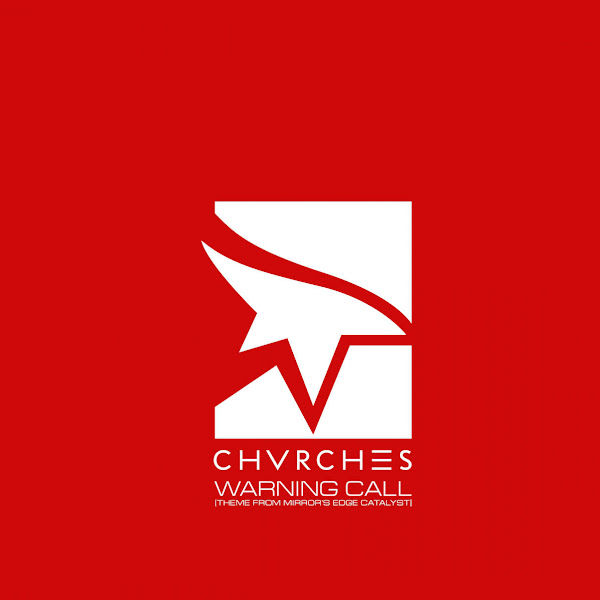 CHVRCHES - Warning Call (Theme from Mirror's Edge Catalyst) - Single Cover