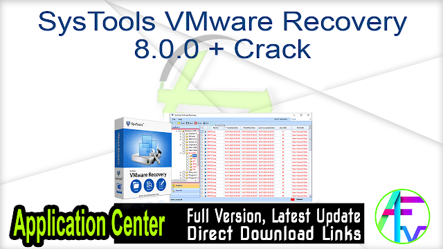 SysTools VMware Recovery 8.0.0 + Crack