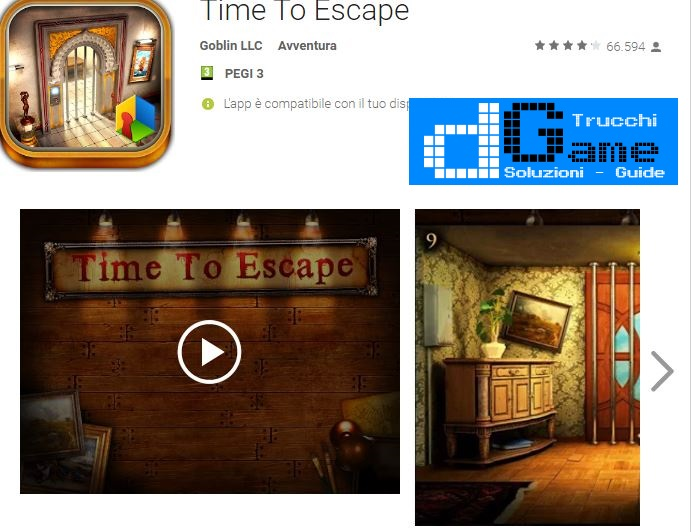 Soluzioni Time To Escape  livello  1  2  3  4  5  6  7  8  9 10 | Trucchi e  Walkthrough level