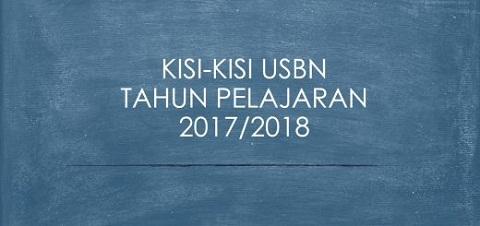 Kisi-Kisi USBN SD/MI, SMP/MTs, SMA/MA, SMK/MAK, SDLB/MILB, SMPLB/MTsLB, SMALB/MALB, dan Pendidikan Kesetaraan Tahun Pelajaran 2017/2018