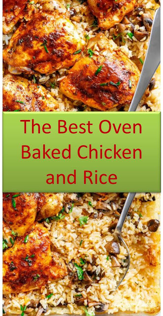 The Best Oven Baked Chicken and Rice #OvenBakedChickenandRice #Oven #Baked #Chicken #Rice