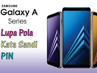 Mengatasi Lupa Pola/PIN Samsung A10 A20 A30 A50