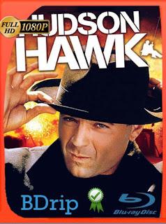 Hudson Hawk (1991) BDRIP1080pLatino [GoogleDrive] SilvestreHD