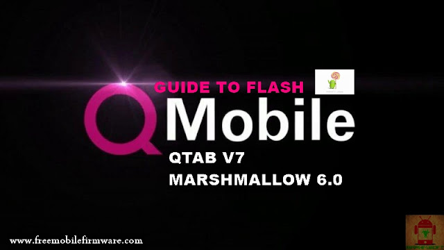 Guide To Flash QMobile QTab V7 MT6580 Lollipop 5.1 Via Flashtool Tested Firmware