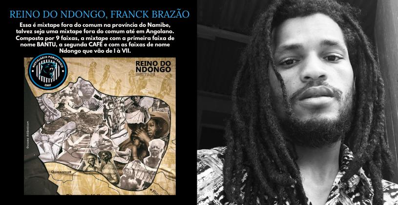 #RapAngolano | Franck Brazão nos faz mergulhar no Reino do Ndongo