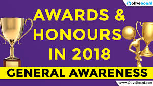 Awards and honours in 2018 complete list of awards and honours in 2018 useful for JKSSB EXAMS SSC UPSC JKSSB SUPERVISOR | SSBJK.IN JKSSB.NIC.IN