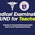 Medical Examination Fund for Teachers