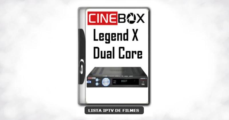 Cinebox Legend X Dual Core Melhorias no IKS Nova Atualização
