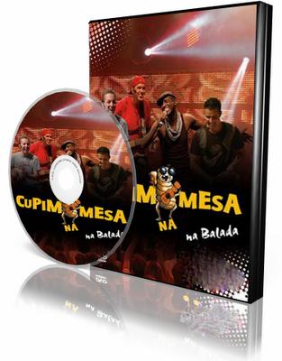 DVD Cupim Na Mesa – Na Balada (2009)