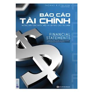 Báo Cáo Tài Chính - Hướng Dẫn Từng Bước Hiểu Và Lập Báo Cáo Tài Chính ebook PDF-EPUB-AWZ3-PRC-MOBI