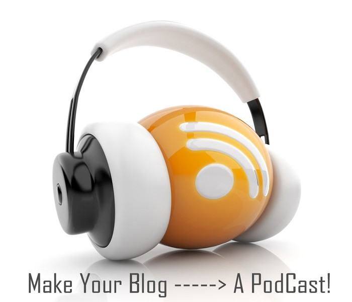 Convert Your Blog to Podcast [Updated]