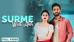 Surme Wali Akh Lyrics - Hardeep Grewal