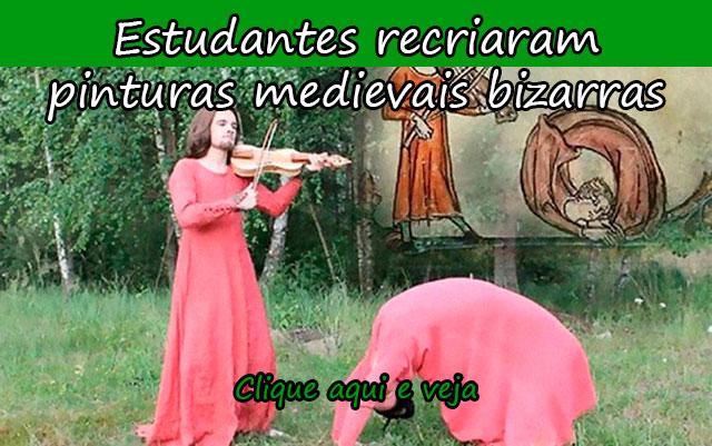 ESTUDANTES RECRIARAM PINTURAS MEDIEVAIS BIZARRAS