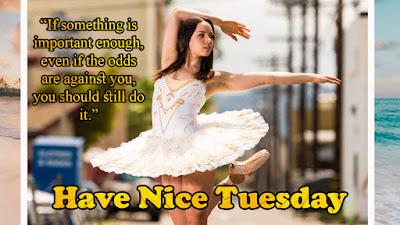 Terrific Tuesday Quotes