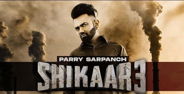 Shikaar 3 Lyrics - Parry Sarpanch