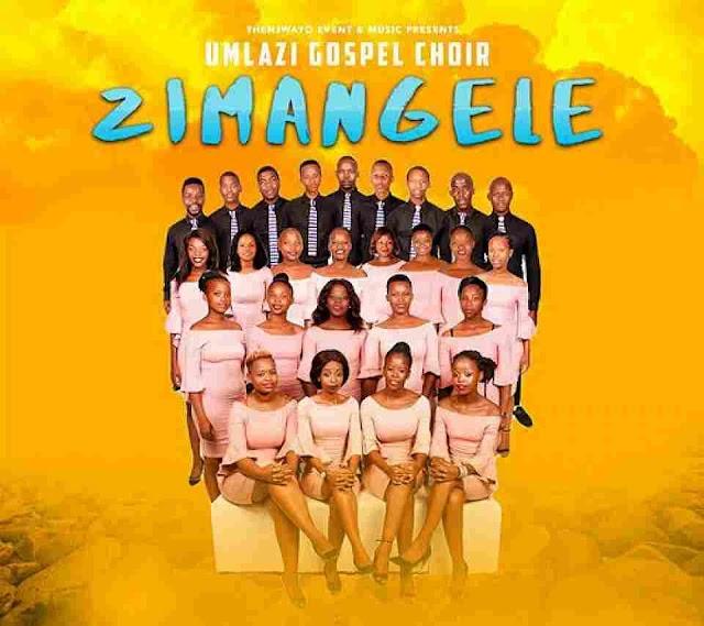 Umlazi Gospel Choir ~ Zimangele[DOWNLOAD AUDIO MP3]