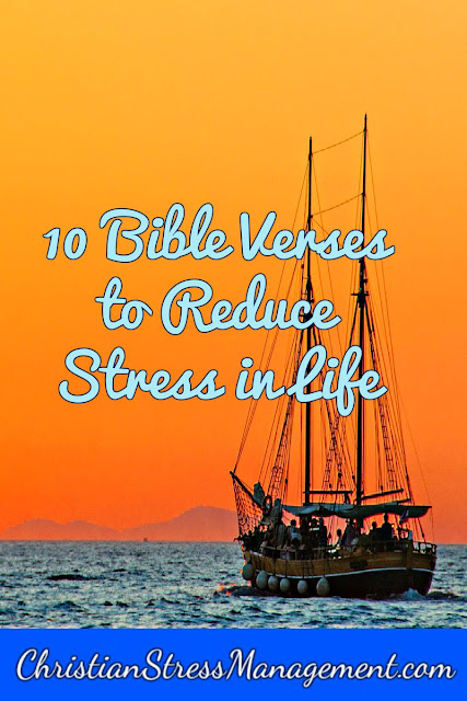 10 Bible verses to reduce stress in life