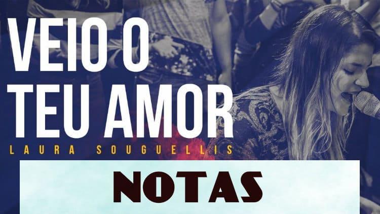 Veio o teu amor - Laura Souguellis - Notas melódicas