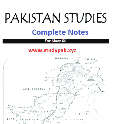 2nd year Pak study Notes for Sindh Boards
