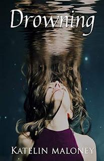 Drowning by Katelin Maloney