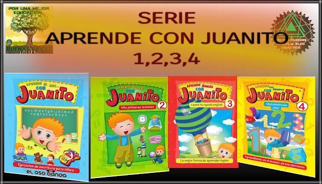 SERIE APRENDE CON JUANITO-1,2,3,4