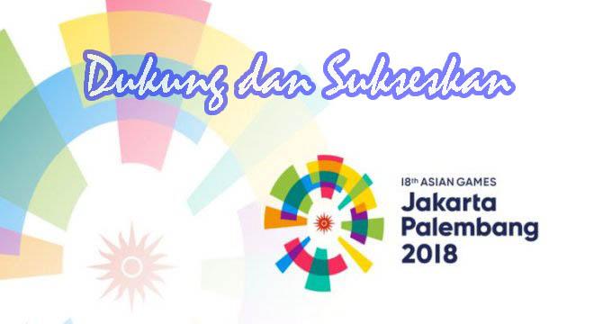 wahyu-winoto.com dukung dan sukseskan asian games 2018
