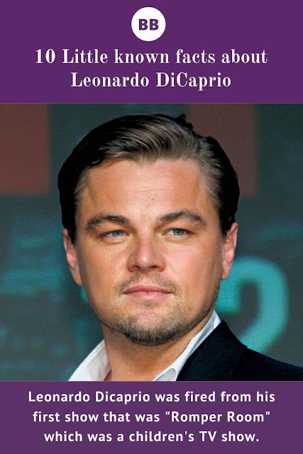 Little known facts about Leonardo DiCaprio