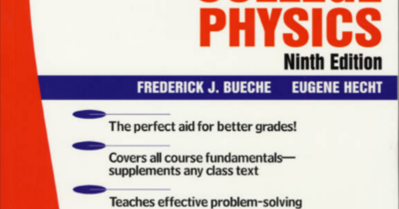 Schaums Outline of College Physics