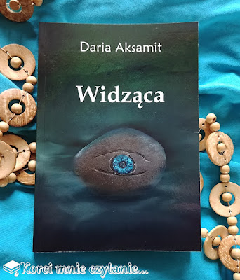 "Daria Aksamit ""Widząca"""