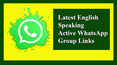 Latest English Speaking Active WhatsApp Group Links
