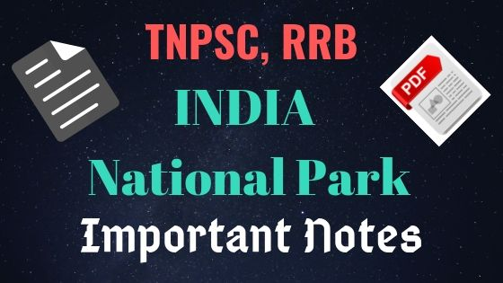 India National Park Important Notes