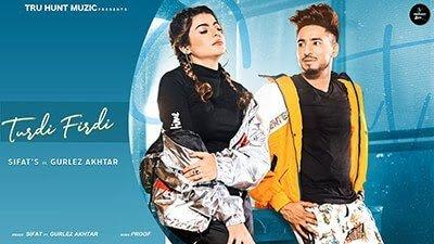 Turdi Firdi Lyrics | Sifat | New Punjabi Song Gurlez Akhtar