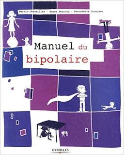 Manuel Du Bipolaire de Martin Desseilles PDF