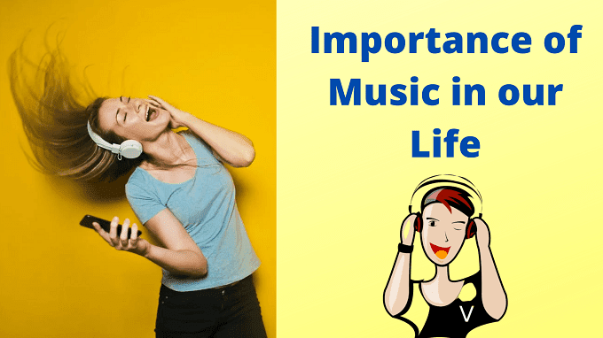 Why music is important in our life?
