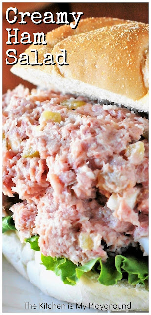 Creamy Ham Salad ~ The perfect comfort food recipe for enjoying those ham leftovers! #hamsalad #leftoverham  www.thekitchenismyplayground.com