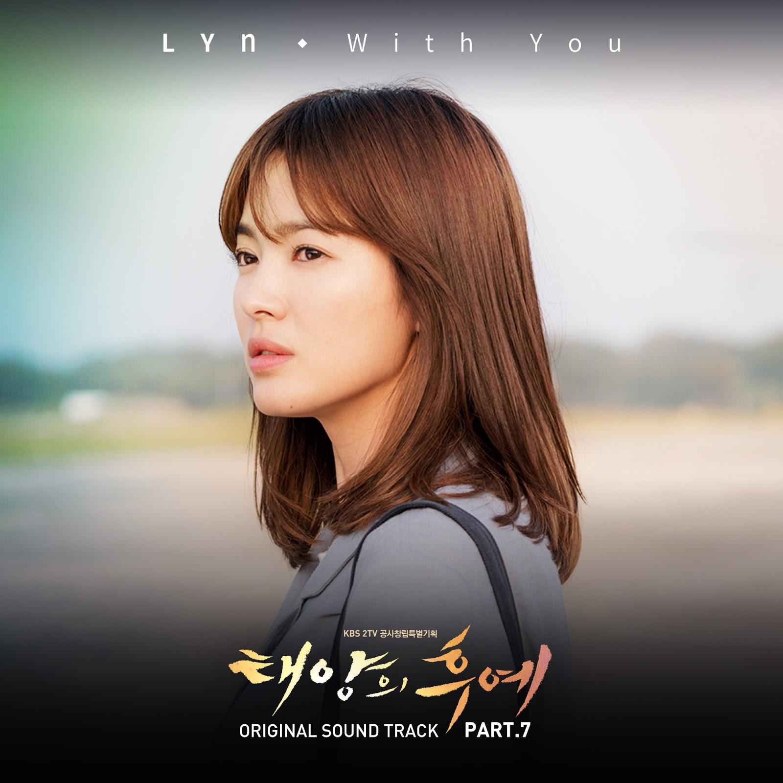 Korean MyuzicStyleZ: LYn - With You (Descendant Of The Sun