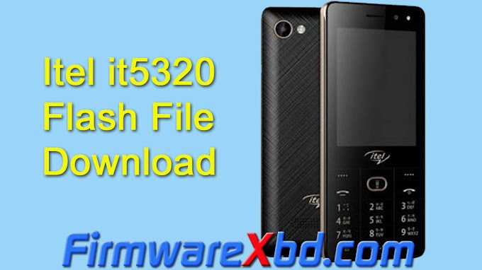 Itel It5320 Flash File Download 6531 Without Password