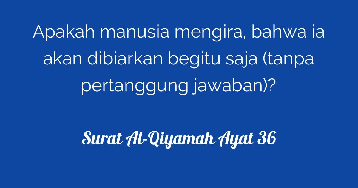 Bukan Cuma Arti Ini Rahasia Dari Surat Al Qiyamah Quran Surah 75