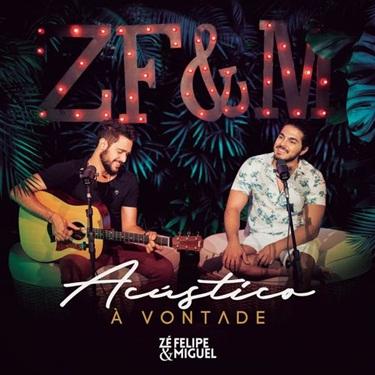 Zé Felipe e Miguel – Acústico à Vontade (Ao Vivo) (2019) CD Completo