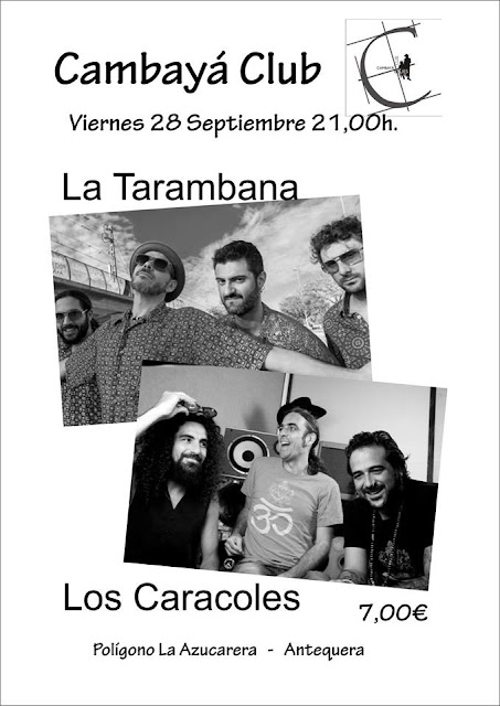 La Tarambana y Los Caracoles en Antequera