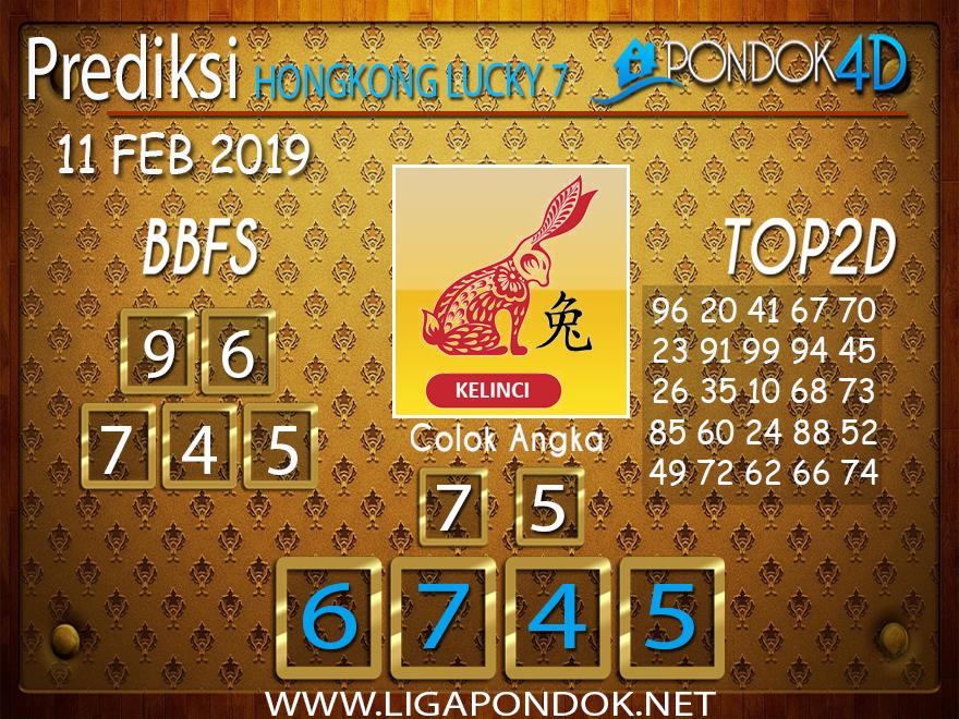Prediksi Togel HONGKONG LUCKY7 PONDOK4D 11 FEBRUARI 2019