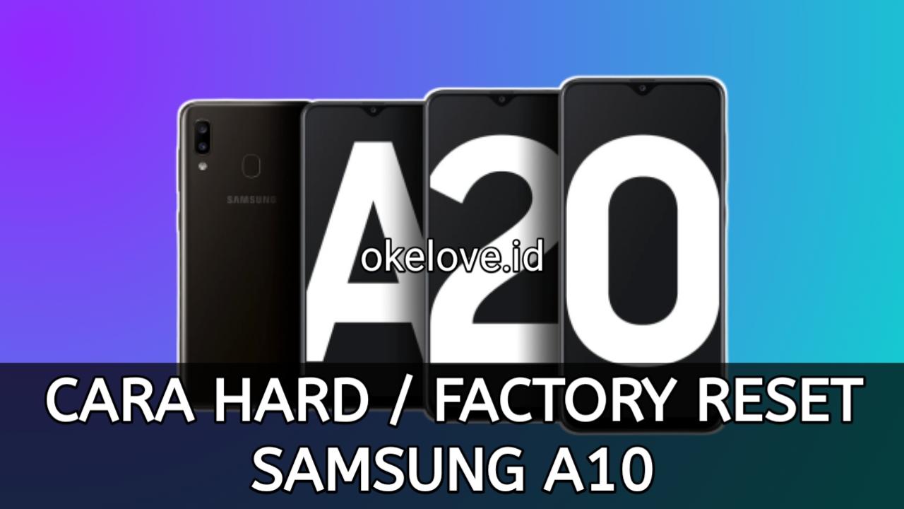 Cara Hard Reset dan Factory Reset Samsung A20