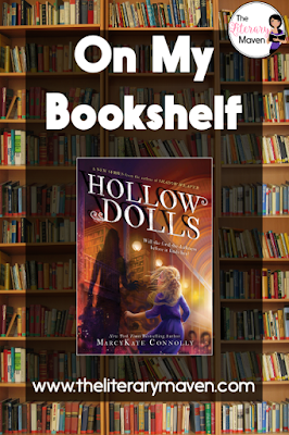 Hollow Dolls by MarcyKate Connolly is the perfect mix of fantasy and thriller. Simone and Sebastian try to settle into their life after being freed from a cruel master who had been abusing their special talents. Simone is in search of what and who might be left of her past while simultaneously trying to avoid the evil forces that have also been freed. Read on for more of my review and ideas for classroom application.